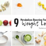 9 Metabolism Boosting Foods for Weight Loss