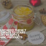 You Just Need These 7 Ingredients to Start with DIY Beauty & Cleaning Products