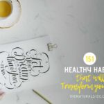 151 Healthy Habits That Will Transform Your Life