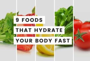 9 Water Rich Foods: Best Way To Rehydrate Quickly