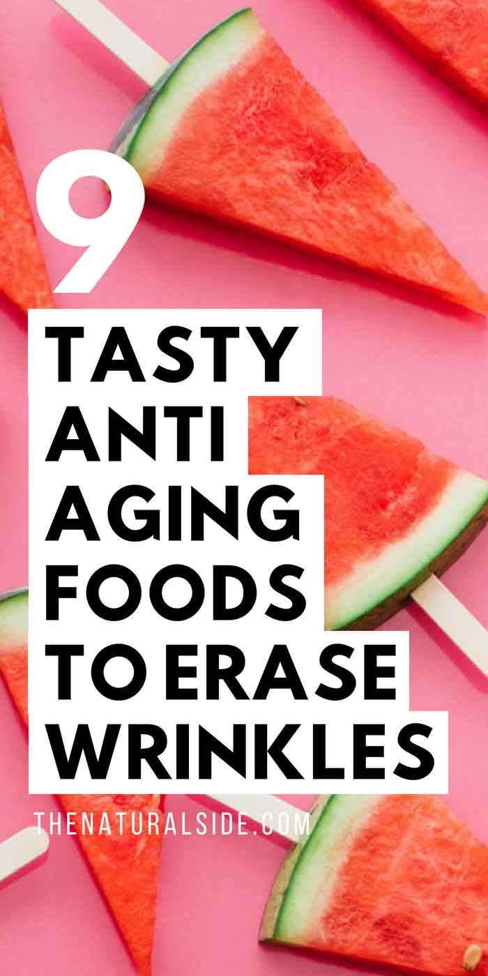 Lifting Wrinkles Right From the Skin with these 9 Tasty Anti Aging Foods That remove the signs of aging. via thenaturalside.com #antiaging #superfoods #beauty