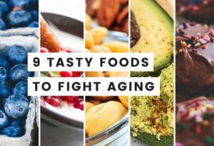 9 Best Anti Aging Foods Good for Skin and Hair