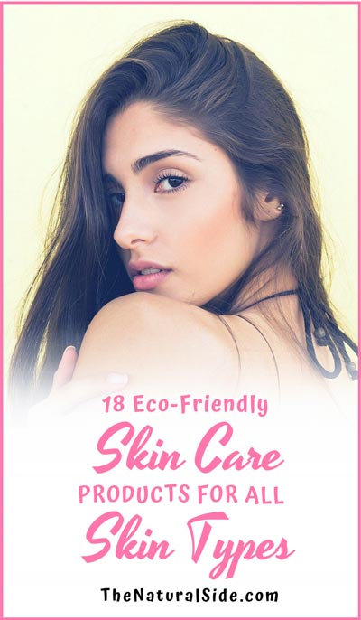 18 Great Organic Skin Care Products for All Skin Types