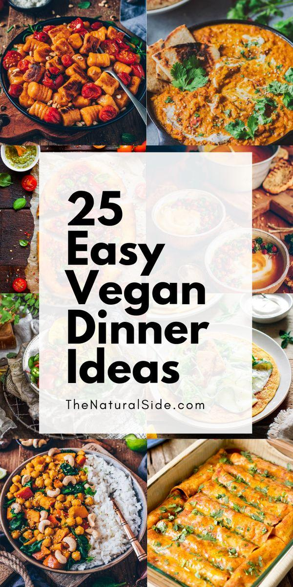 25 Super Hearty, Delicious, and Super Healthy Vegan Dinner Recipes that are Perfect for Busy Weeknights. Try out your favorites, and Enjoy!