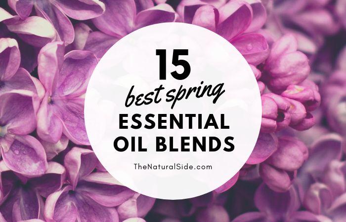 15 Best Spring Essential Oil Diffuser Blends