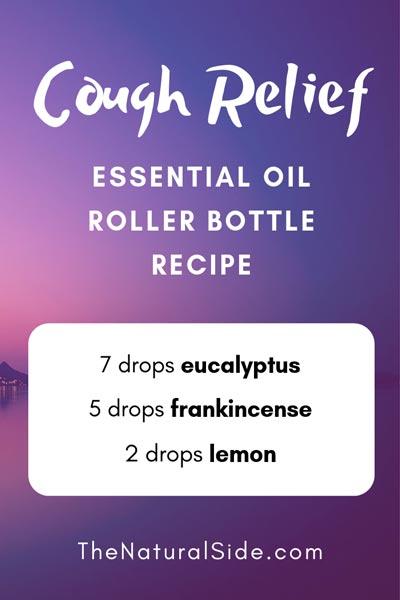 Cough Relief | 7 drops eucalyptus + 5 drops frankincense + 2 drops lemon | 15 Best Essential Oil Roller Bottle Recipes for Beginners
