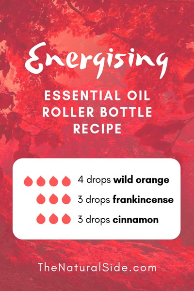 Energising | 4 drops wild orange + 3 drops frankincense + 3 drops cinnamon | 15 Best Essential Oil Roller Bottle Recipes for Beginners