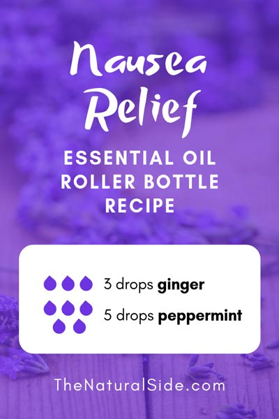 Nausea Relief | 3 drops ginger + 5 drops peppermint | 15 Best Essential Oil Roller Bottle Recipes for Beginners