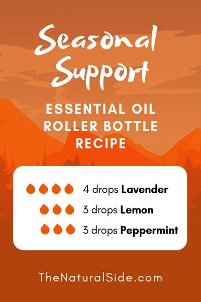 Seasonal Support | 4 drops Lavender + 3 drops Lemon + 3 drops Peppermint | 15 Best Essential Oil Roller Bottle Recipes for Beginners