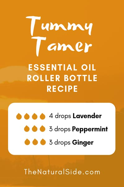 Tummy Tamer | 4 drops Lavender + 3 drops Peppermint + 3 drops Ginger | 15 Best Essential Oil Roller Bottle Recipes for Beginners