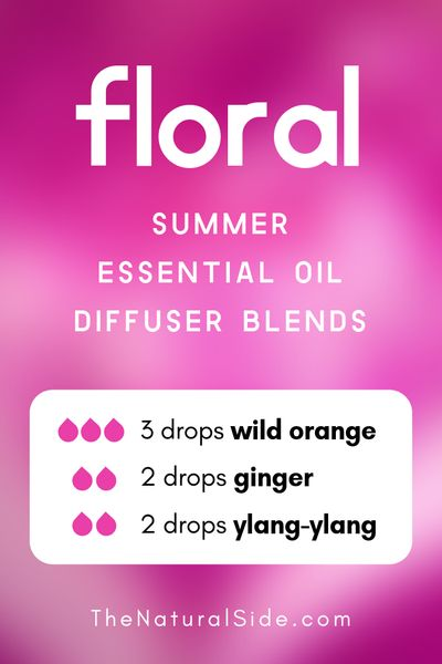 Floral - Summer Essential Oil Diffuser Blends | 21+ Summer essential oil diffuser recipes blends via thenaturalside.com #essentialoils #summer #diffuser #blends