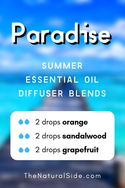 Paradise - Summer Essential Oil Diffuser Blends | 21+ Summer essential oil diffuser recipes blends via thenaturalside.com #essentialoils #summer #diffuser #blends