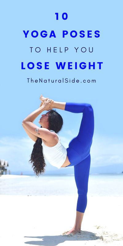 10 Yoga Poses to help you lose weight fast. 20 Minute fat burning Yoga workout to to get skinny belly. Fitness Tips via thenatualside.com #yoga #fitness #weightloss #skinny