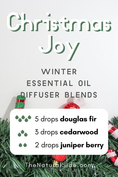 Christmas Joy - Winter Essential Oil Diffuser Blends | Essential Oils via thenaturalside.com #essentialoils #winter #diffuser