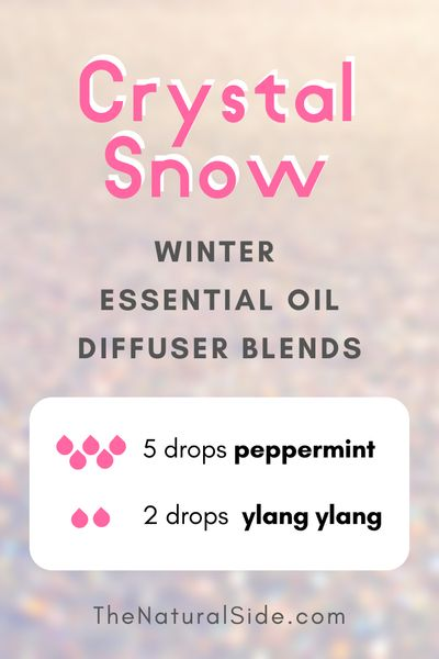 Crystal Snow - Winter Essential Oil Diffuser Blends | Essential Oils via thenaturalside.com #essentialoils #winter #diffuser