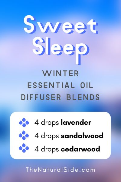 Sweet Sleep - Winter Essential Oil Diffuser Blends | Essential Oils via thenaturalside.com #essentialoils #winter #diffuser