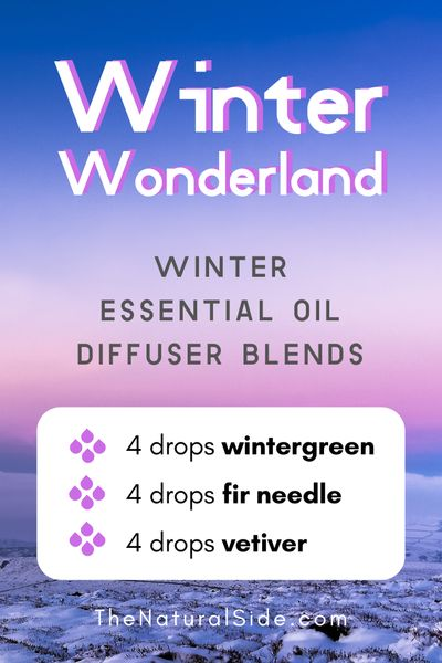 Winter Wonderland - Winter Essential Oil Diffuser Blends | Essential Oils via thenaturalside.com #essentialoils #winter #diffuser