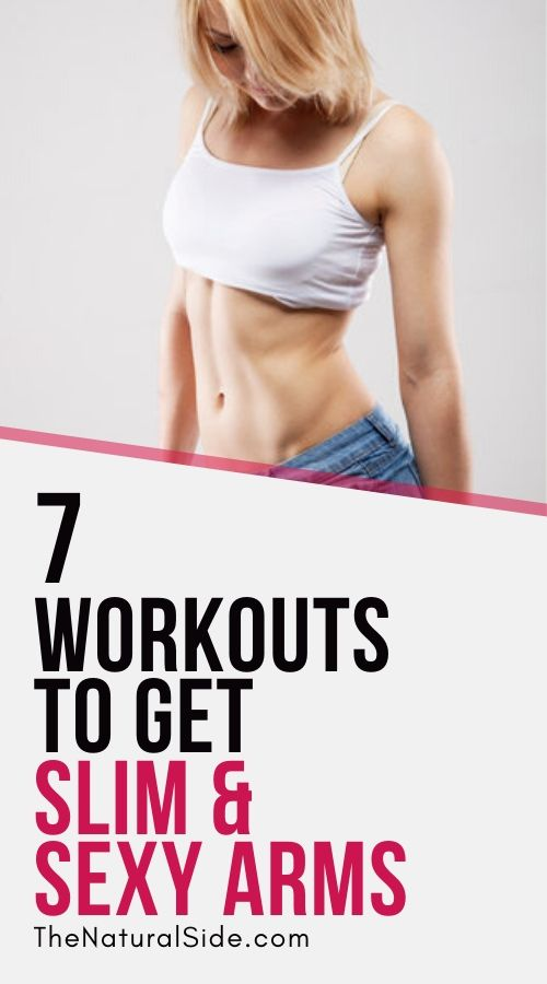 7 Workouts to Get Slim & Sexy Arms